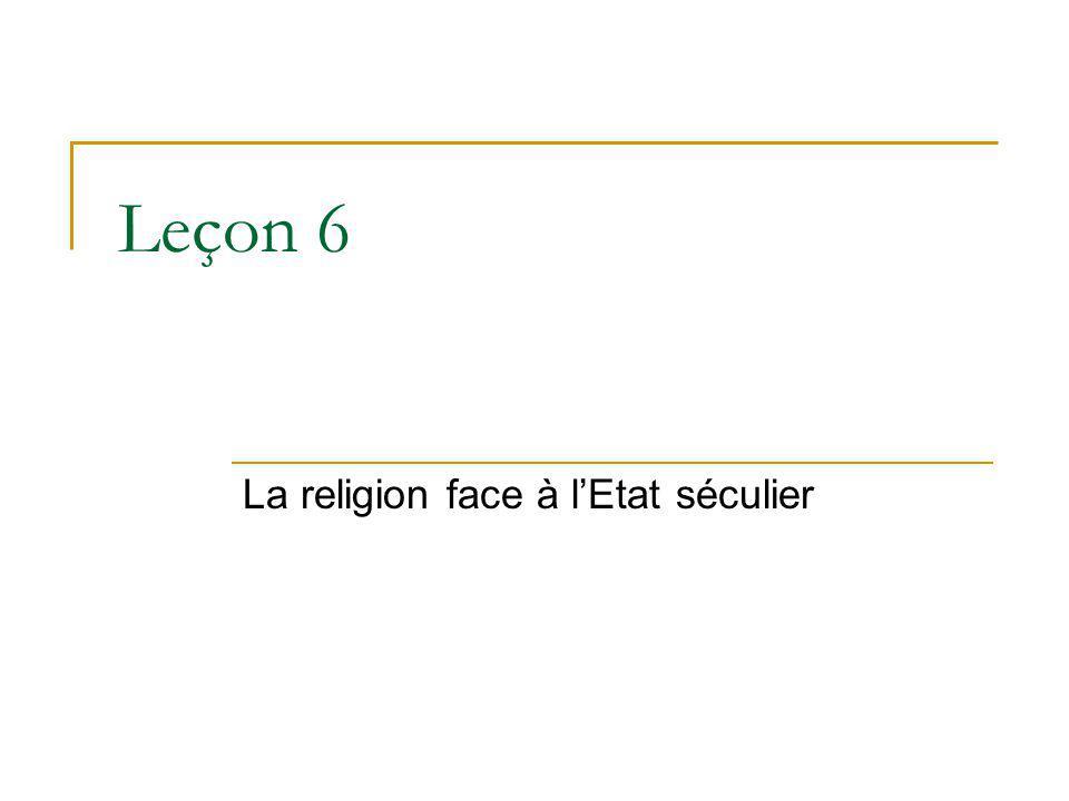 Leçon 6 La religion face à lEtat séculier