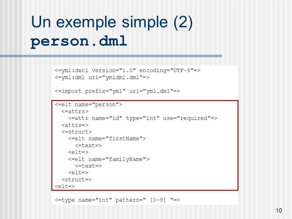 10 Un exemple simple (2) person.dml