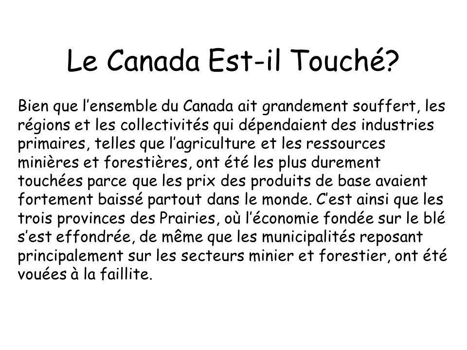 Le Canada Est-il Touché.