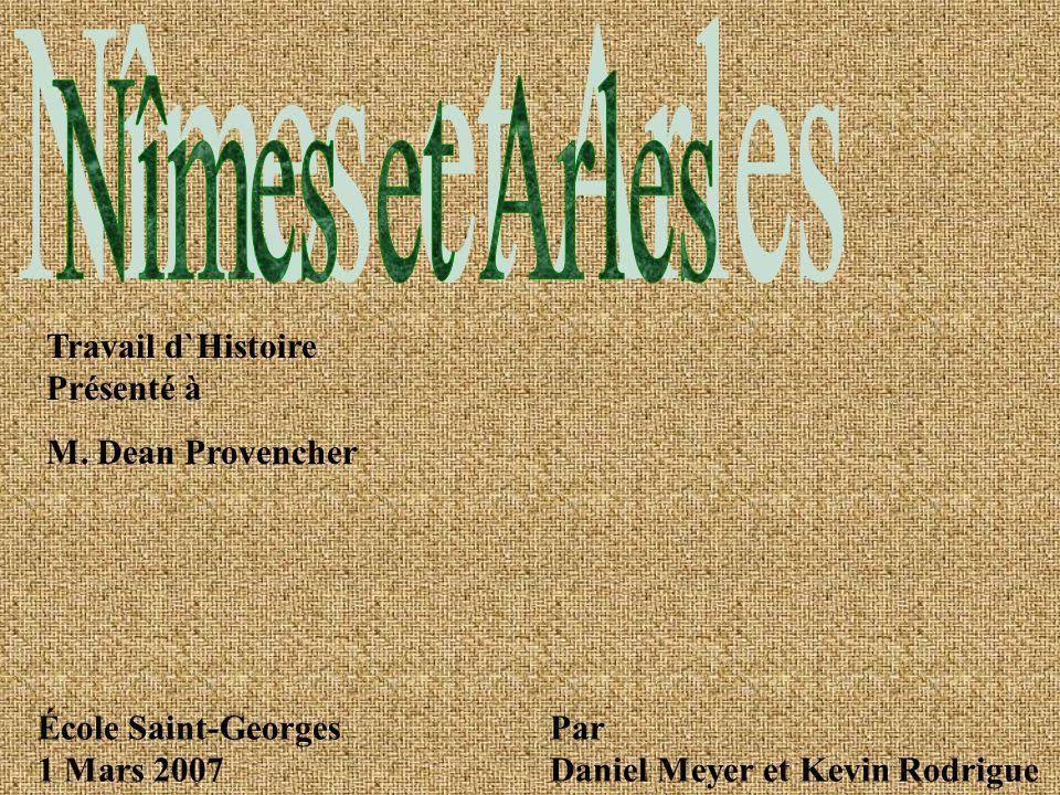 Travail d`Histoire Présenté à M. Dean Provencher Par Daniel Meyer et Kevin Rodrigue École Saint-Georges 1 Mars 2007