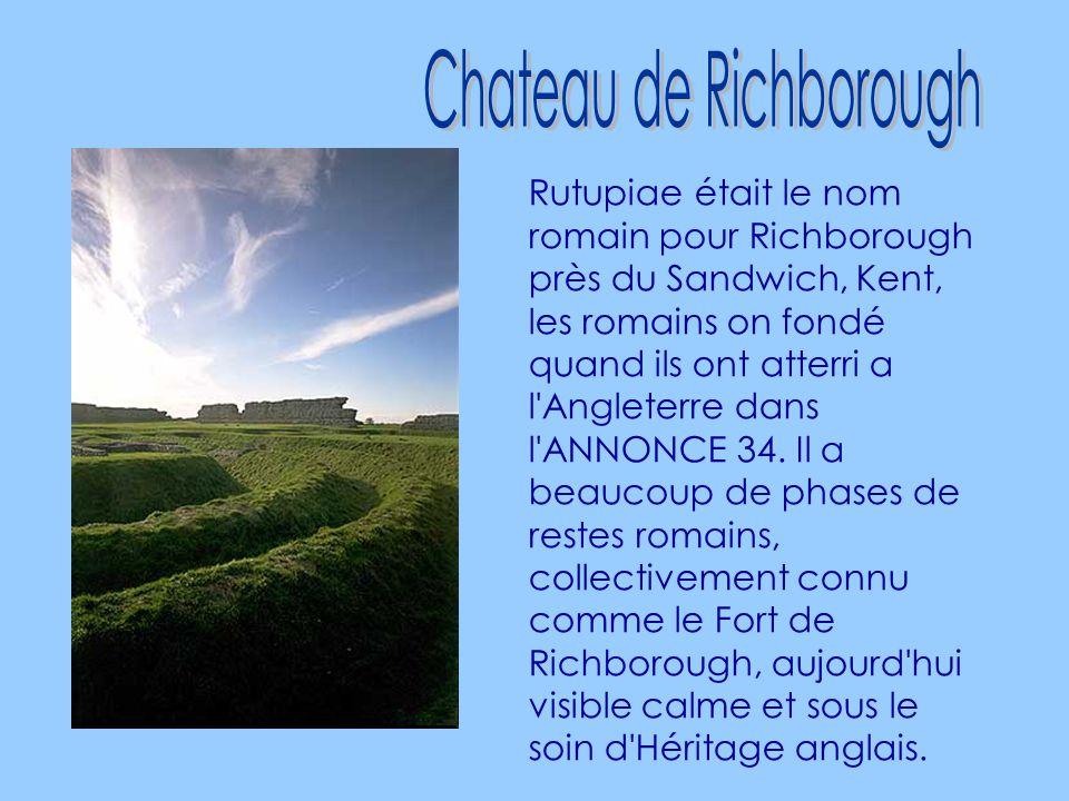 Rutupiae était le nom romain pour Richborough près du Sandwich, Kent, les romains on fondé quand ils ont atterri a l Angleterre dans l ANNONCE 34.