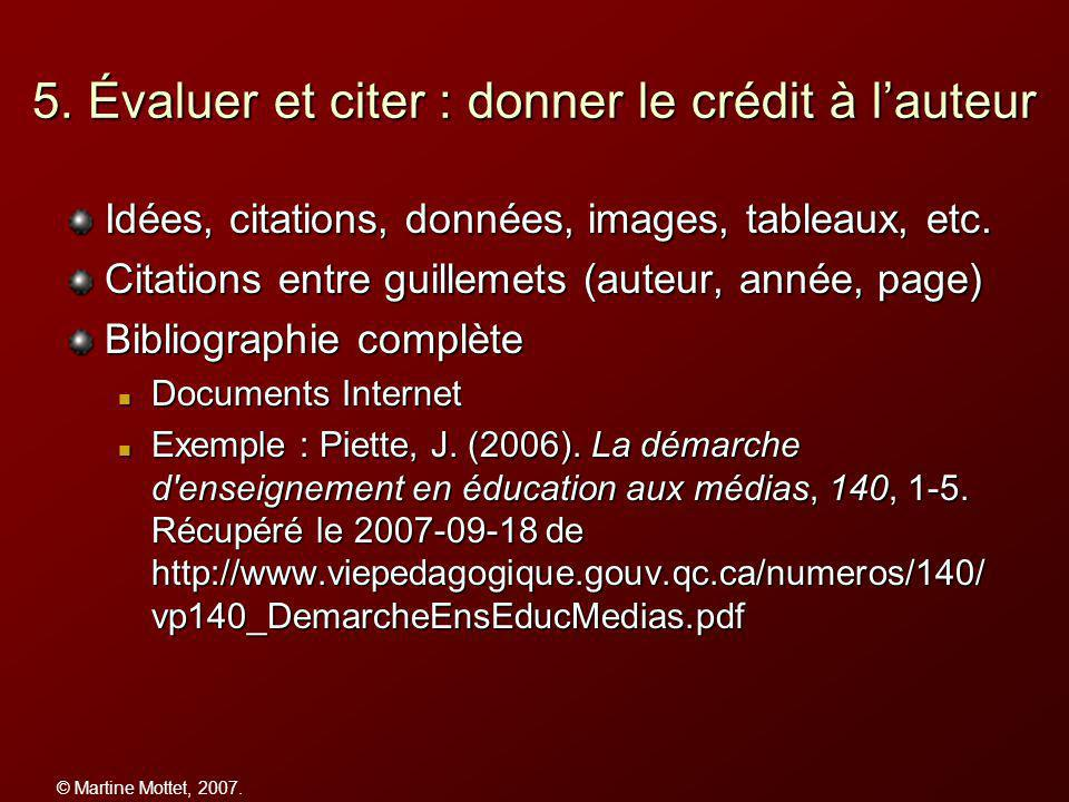 © Martine Mottet, 2007. 5.