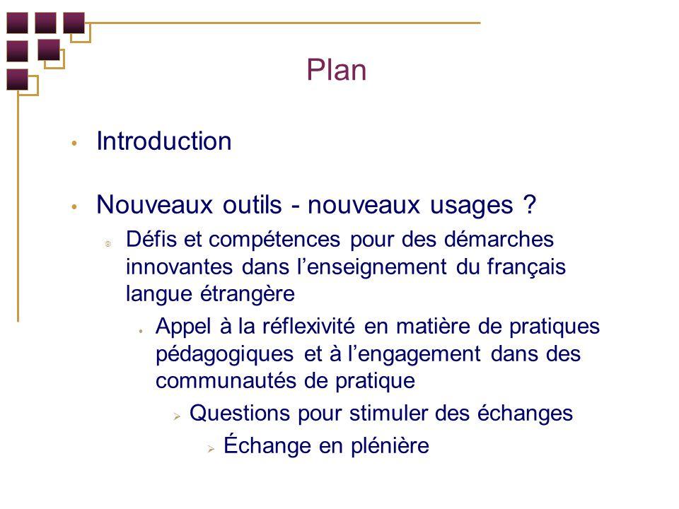 Plan Introduction Nouveaux outils - nouveaux usages .