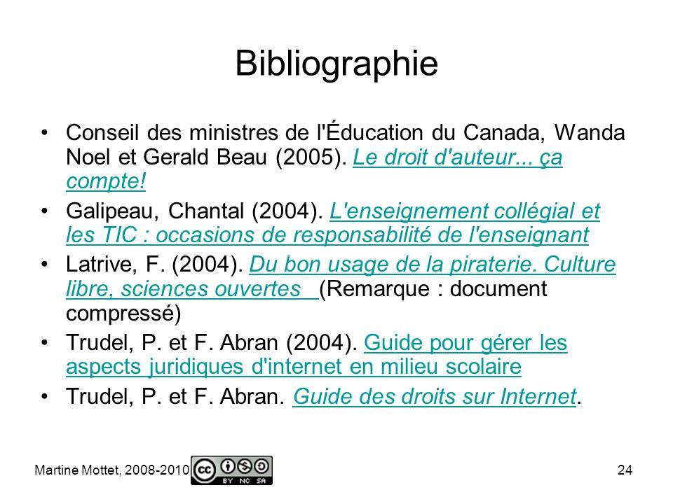 Martine Mottet, 2008-2010 24 Bibliographie Conseil des ministres de l Éducation du Canada, Wanda Noel et Gerald Beau (2005).