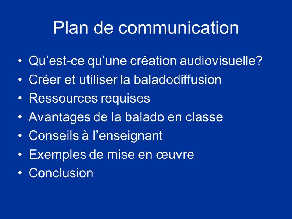 Plan de communication Quest-ce quune création audiovisuelle.