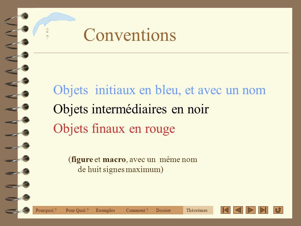 2626 BN et Théorèmes 4 Conventions 4 Remarques 4 Listes et fichiers »Solutions ExemplesPourquoi ?Comment ?DossierThéorèmesPour Quoi ?