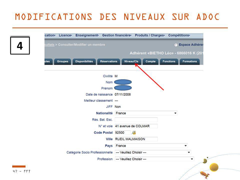 47 - FFT MODIFICATIONS DES NIVEAUX SUR ADOC 4 4