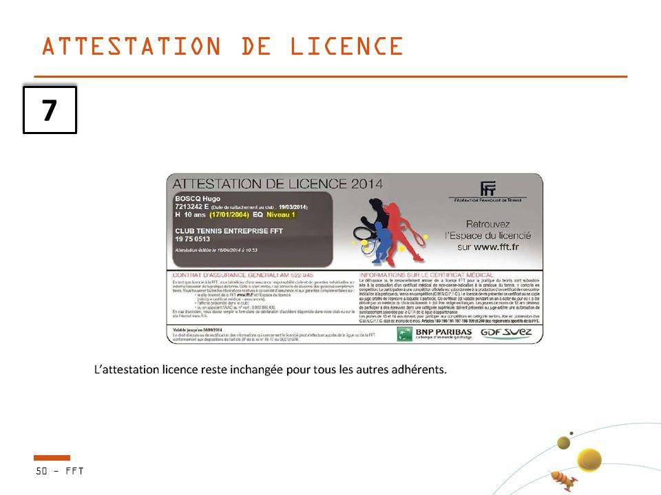 50 - FFT ATTESTATION DE LICENCE 7 7