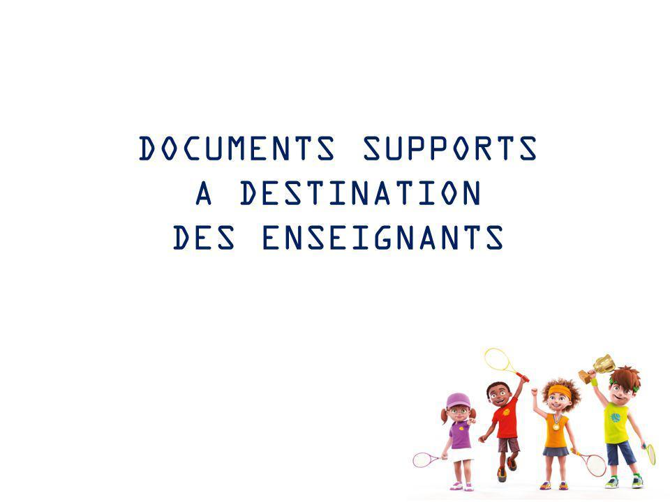 DOCUMENTS SUPPORTS A DESTINATION DES ENSEIGNANTS