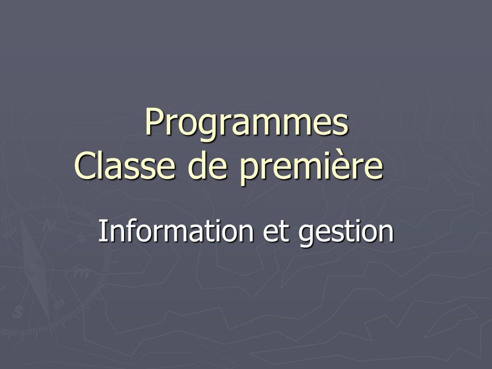 Programmes Classe de première Information et gestion