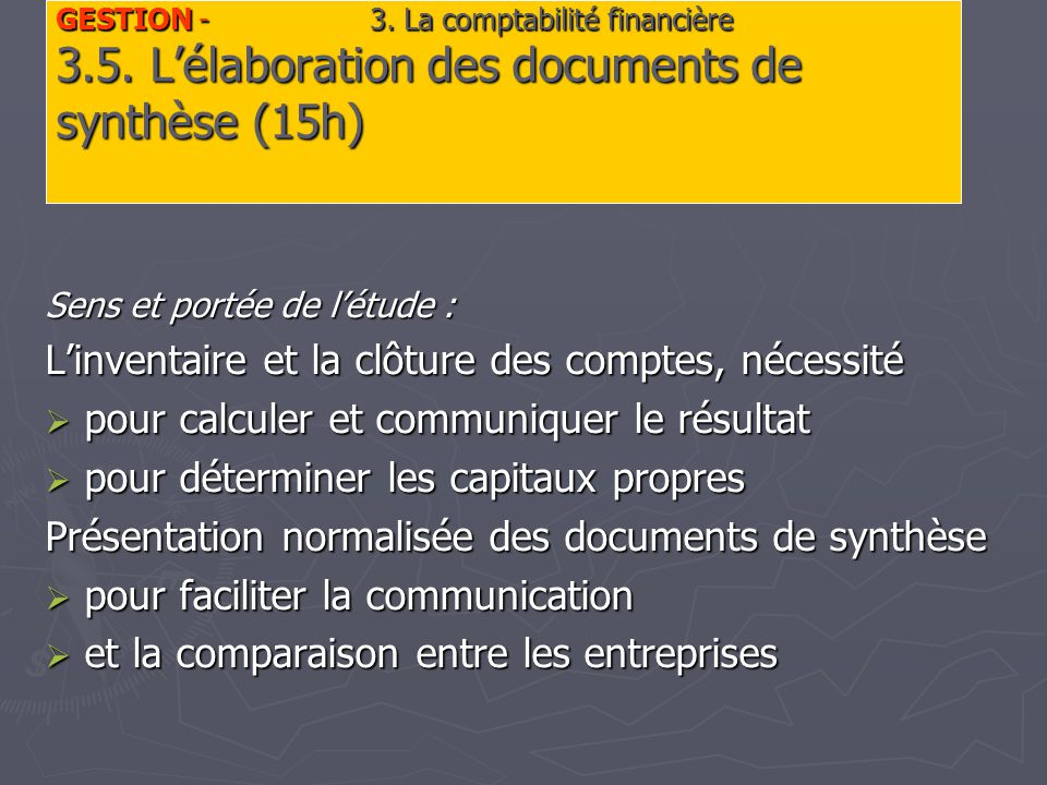 GESTION - 3. La comptabilité financière 3.5.