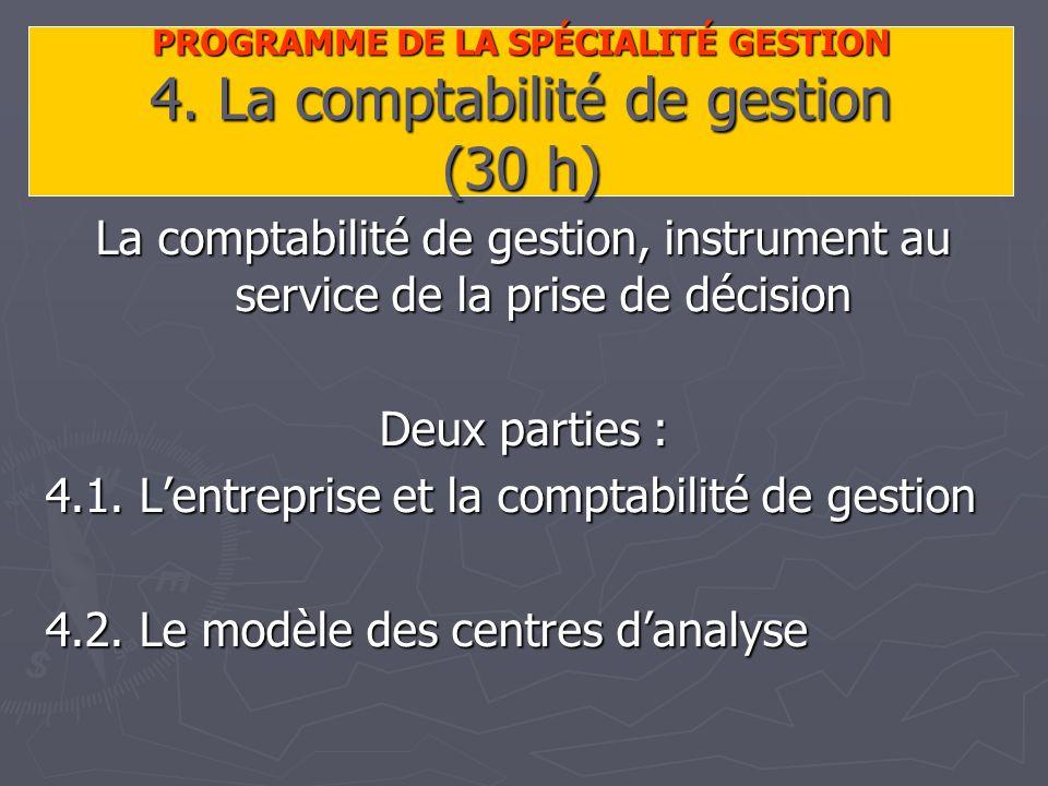 PROGRAMME DE LA SPÉCIALITÉ GESTION 4.