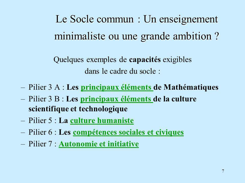 7 Le Socle commun : Un enseignement minimaliste ou une grande ambition.