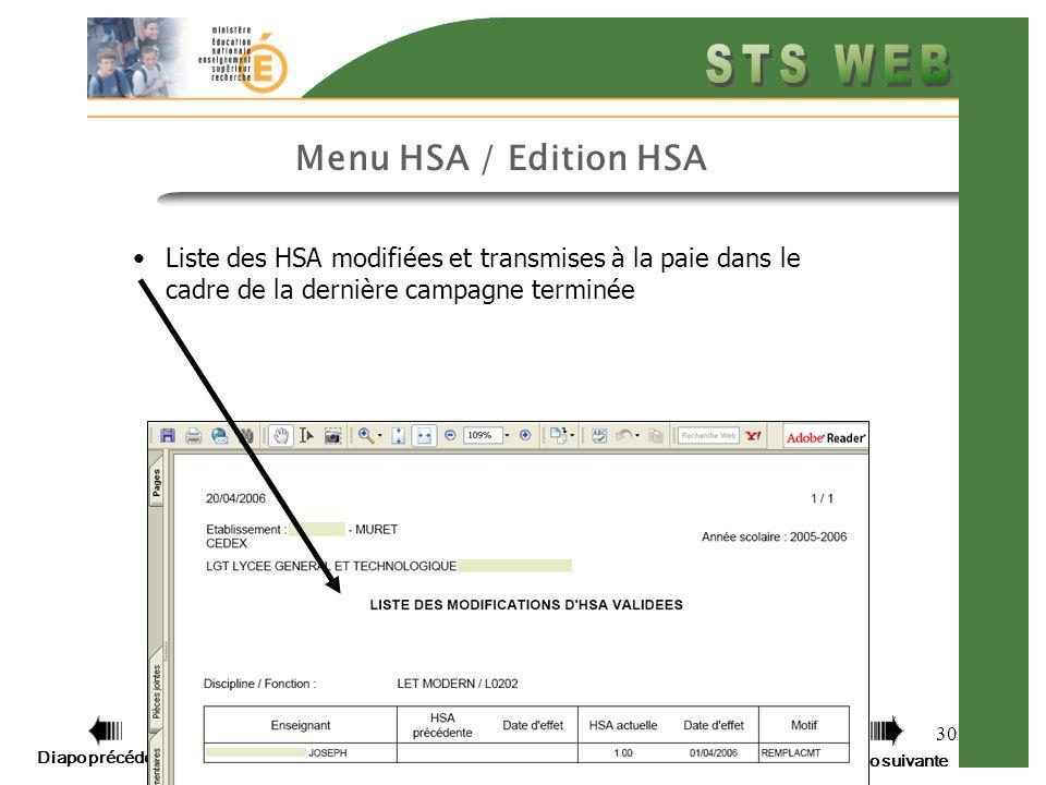 Diapo précédente Diapo suivante 30 Menu HSA / Edition HSA Liste des HSA modifiées et transmises à la paie dans le cadre de la dernière campagne terminée