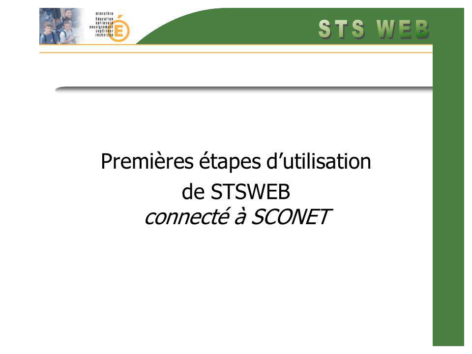 Premières étapes dutilisation de STSWEB connecté à SCONET