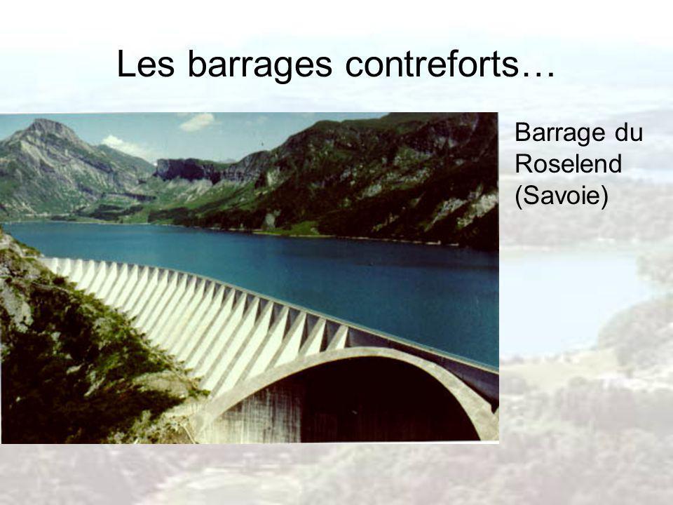 Les barrages contreforts… Barrage du Roselend (Savoie)