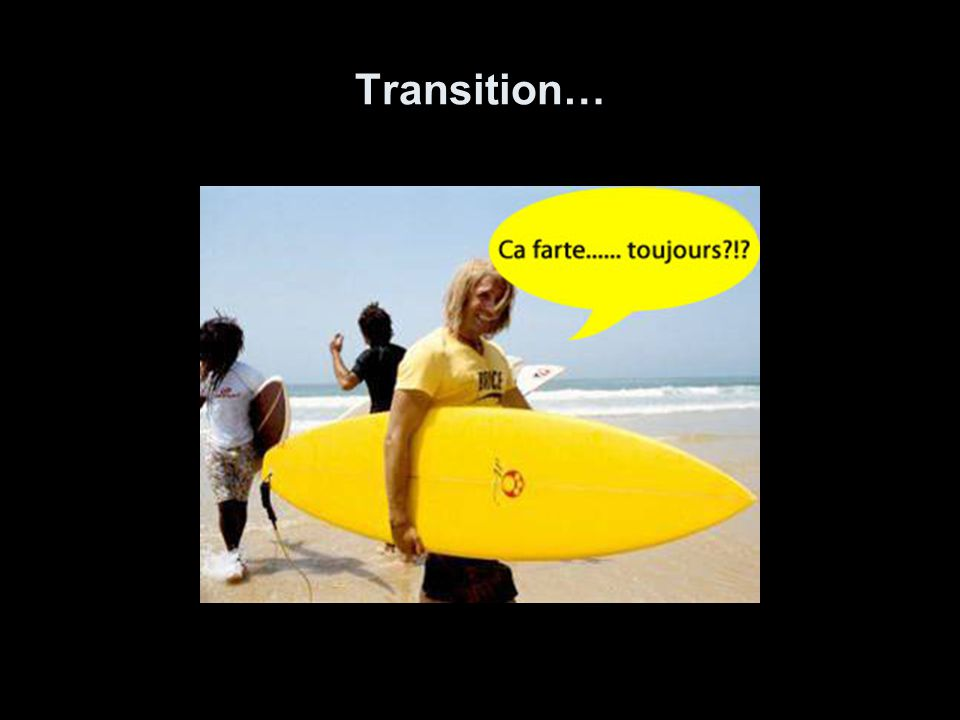 Transition…