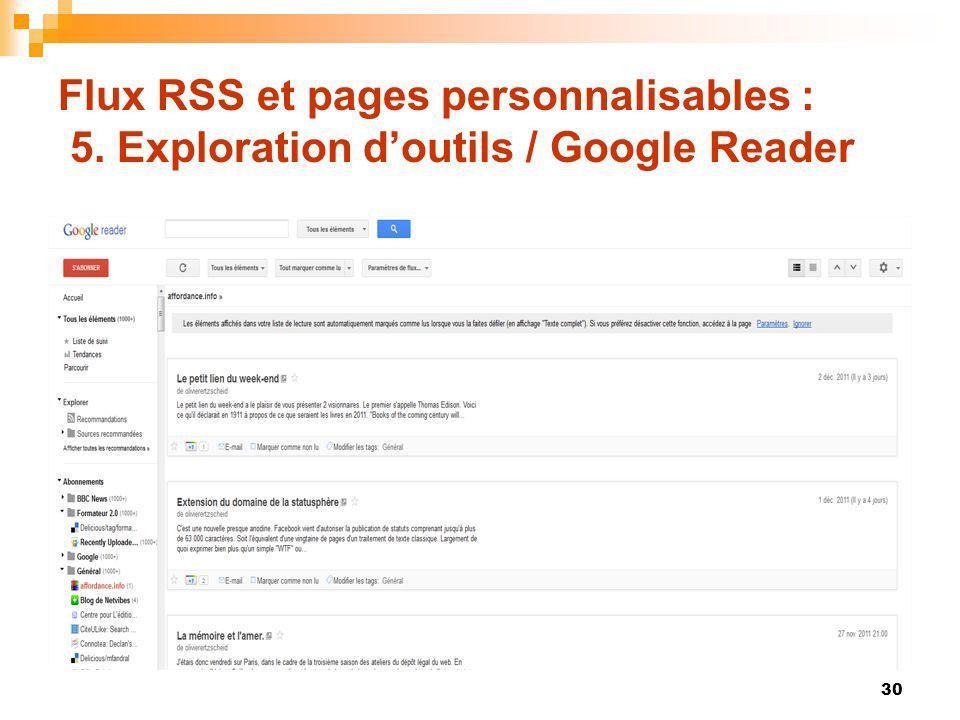 Flux RSS et pages personnalisables : 5. Exploration doutils / Google Reader 30