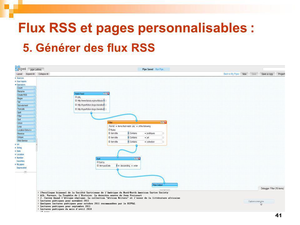 Flux RSS et pages personnalisables : 5. Générer des flux RSS 41
