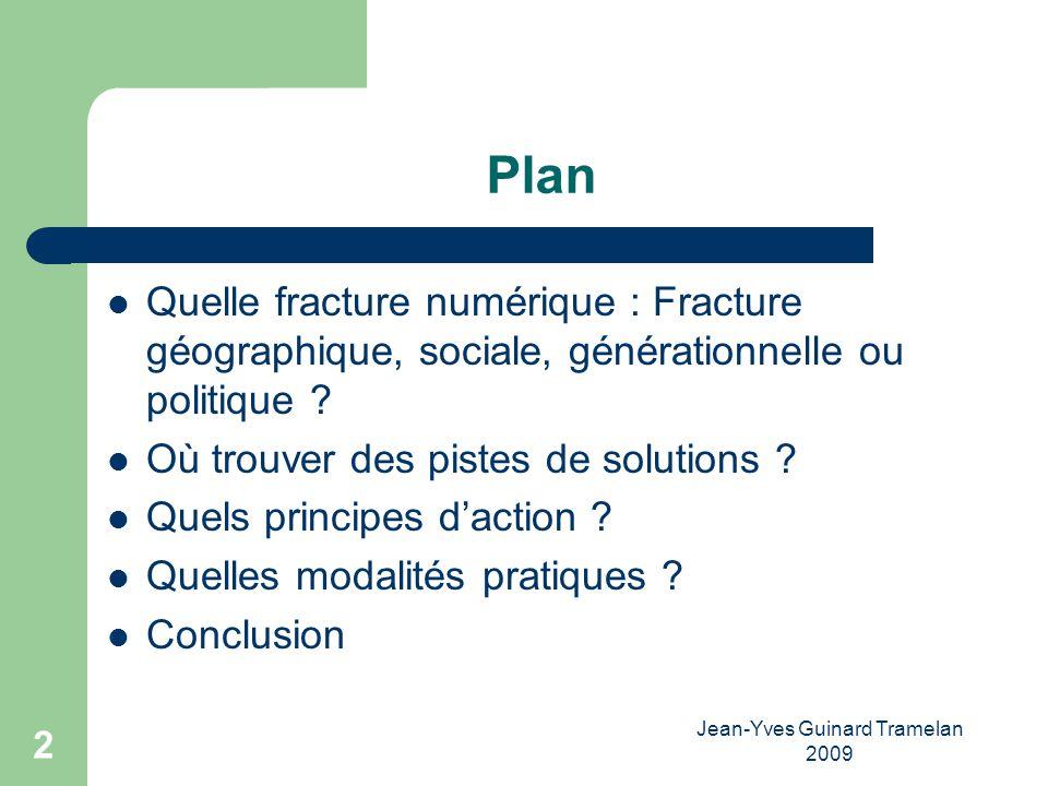 Jean-Yves Guinard Tramelan 2009 3 Quelle fracture numérique .