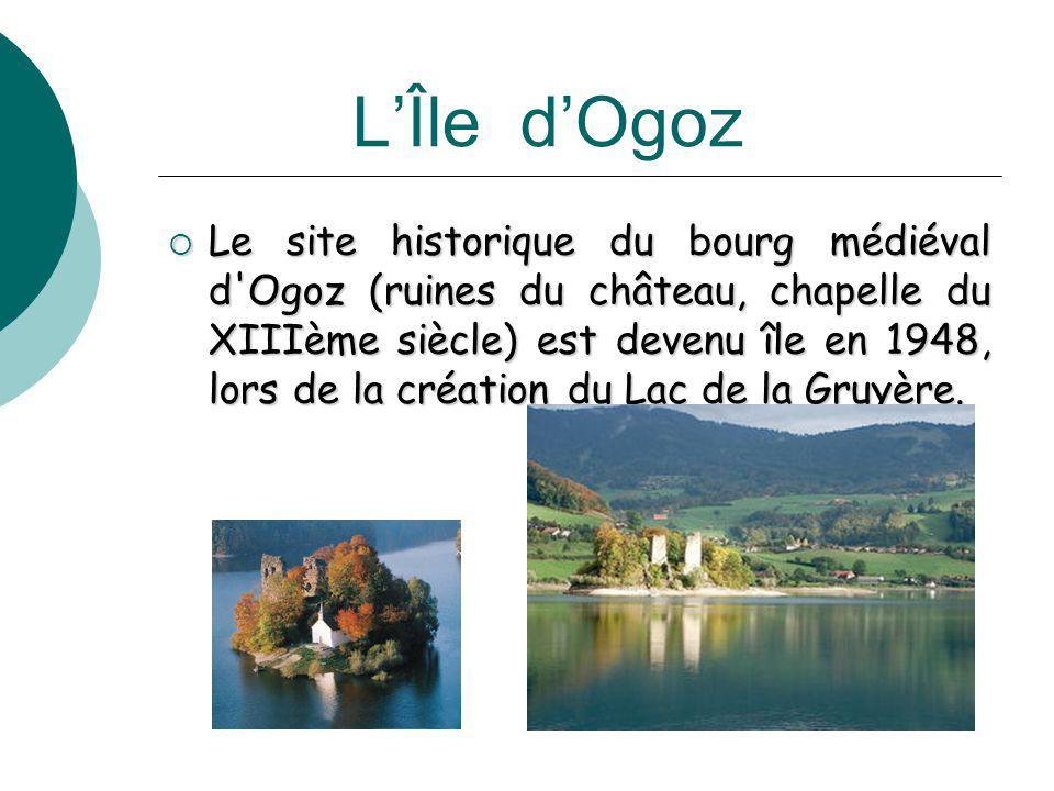 LÎle dOgoz Le site historique du bourg médiéval d'Ogoz (ruines du château, chapelle du XIIIème siècle) est devenu île en 1948, lors de la création du