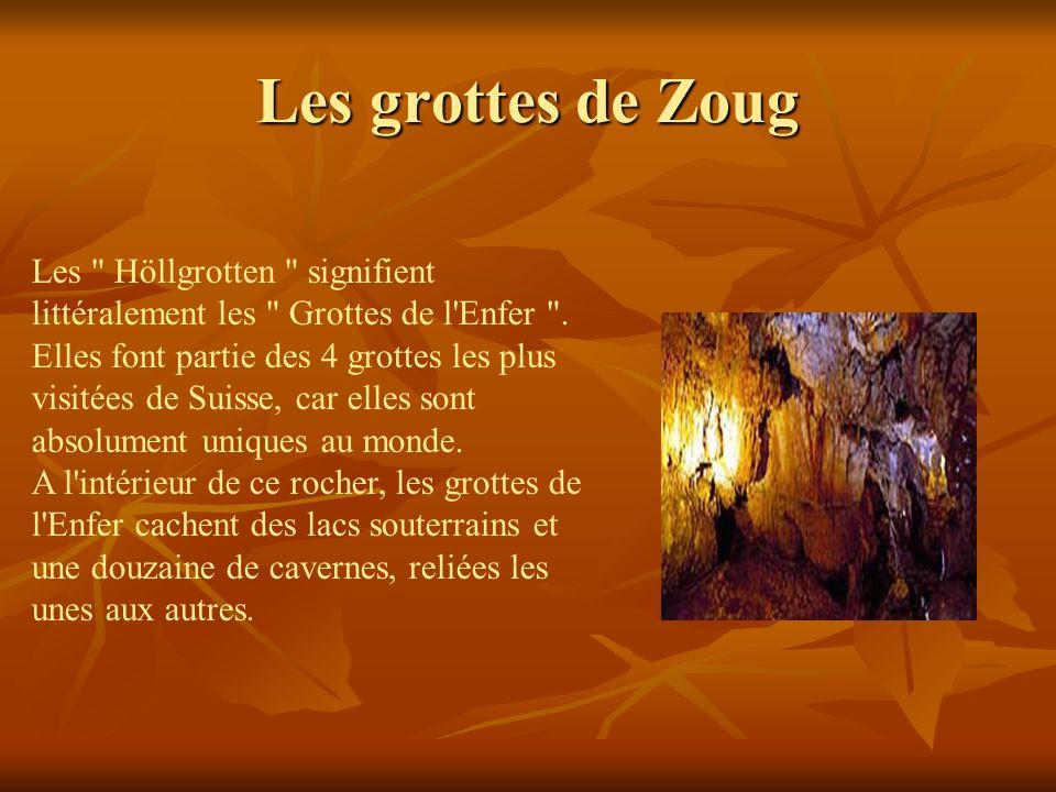 Les grottes de Zoug Les