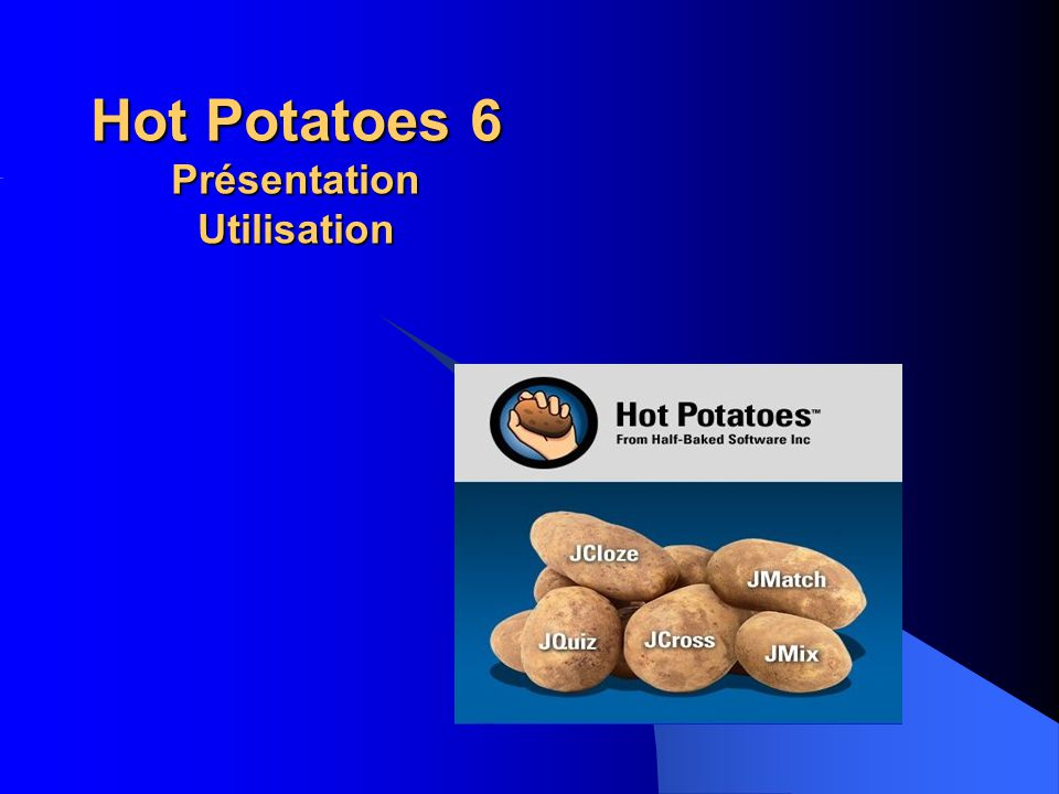 Hot Potatoes 6 Présentation Utilisation