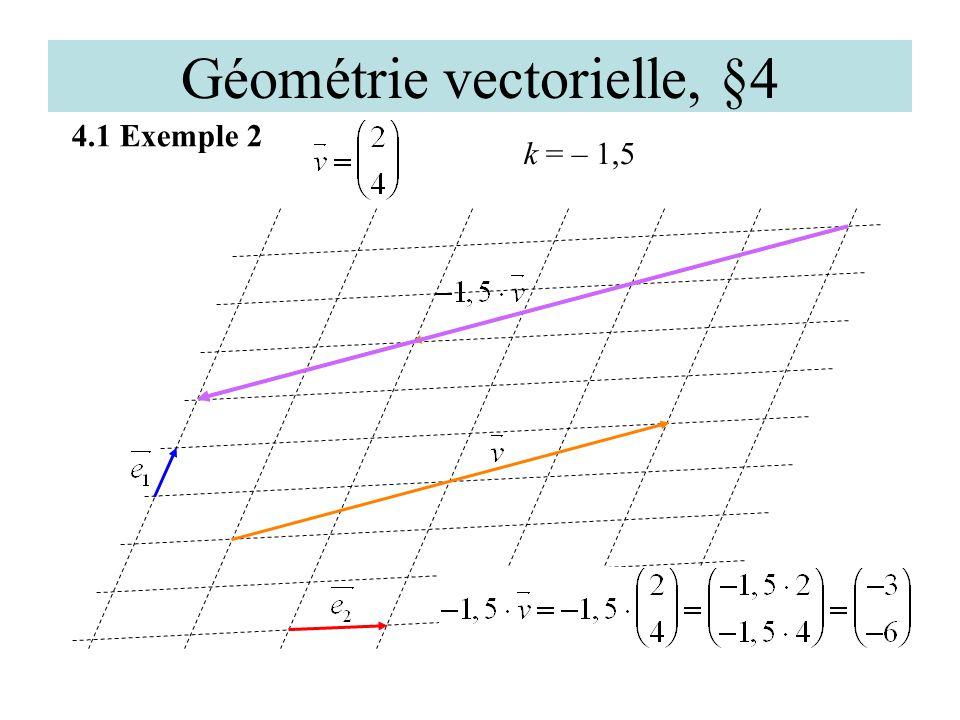 Géométrie vectorielle, §4 4.1 Exemple 2 k = – 1,5
