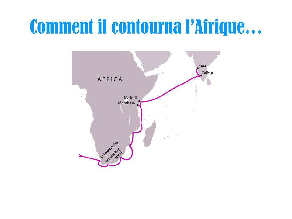 Comment il contourna lAfrique…