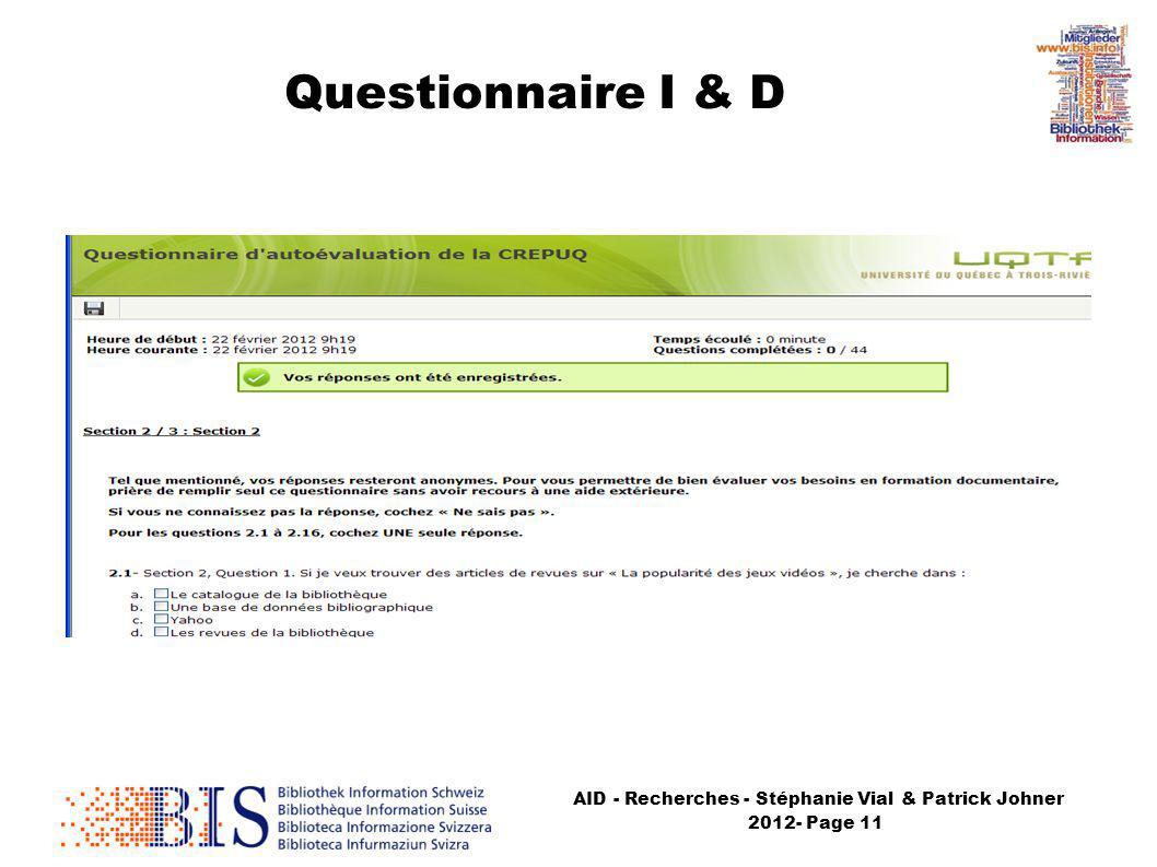 AID - Recherches - Stéphanie Vial & Patrick Johner 2012- Page 11 Questionnaire I & D
