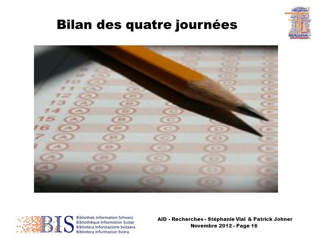 AID - Recherches - Stéphanie Vial & Patrick Johner Novembre 2012 - Page 16 Bilan des quatre journées