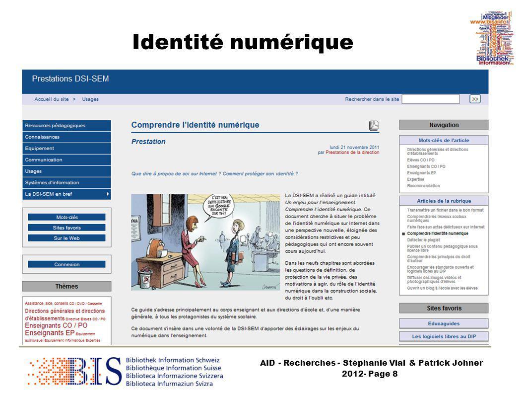 AID - Recherches - Stéphanie Vial & Patrick Johner 2012- Page 9 Identité numérique