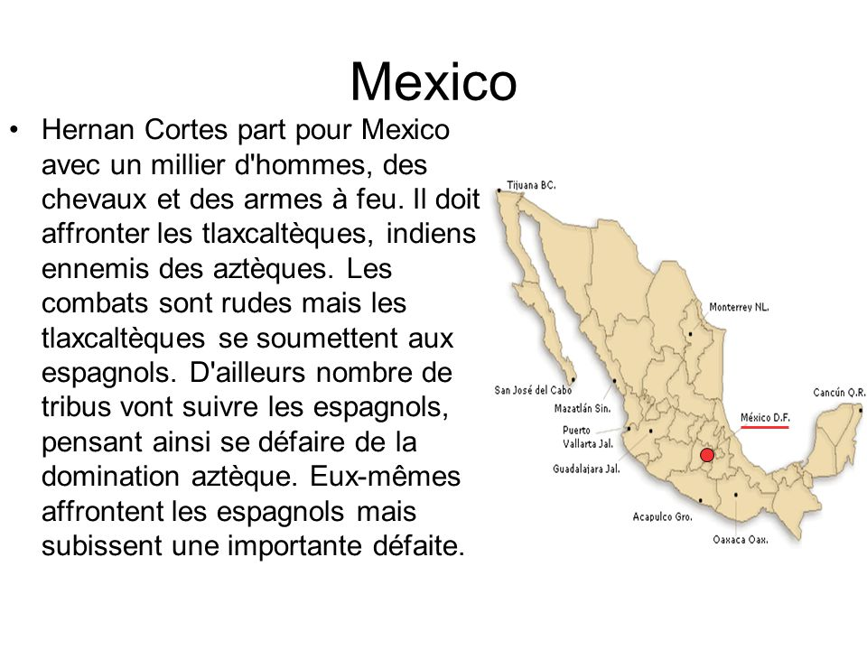 Narvaez Pendant ce temps, Velazquez a l autorisation de coloniser les découvertes de Cortès (sans que ce dernier en soit informé).