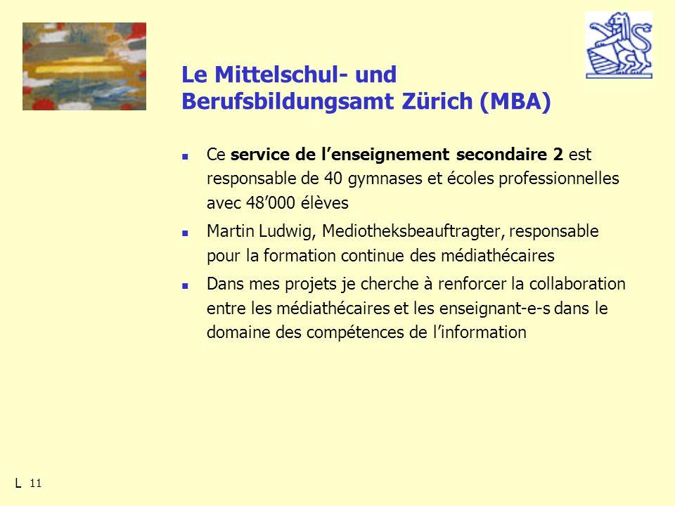 11 Le Mittelschul- und Berufsbildungsamt Zürich (MBA) Ce service de lenseignement secondaire 2 est responsable de 40 gymnases et écoles professionnelles avec 48000 élèves Martin Ludwig, Mediotheksbeauftragter, responsable pour la formation continue des médiathécaires Dans mes projets je cherche à renforcer la collaboration entre les médiathécaires et les enseignant-e-s dans le domaine des compétences de linformation L