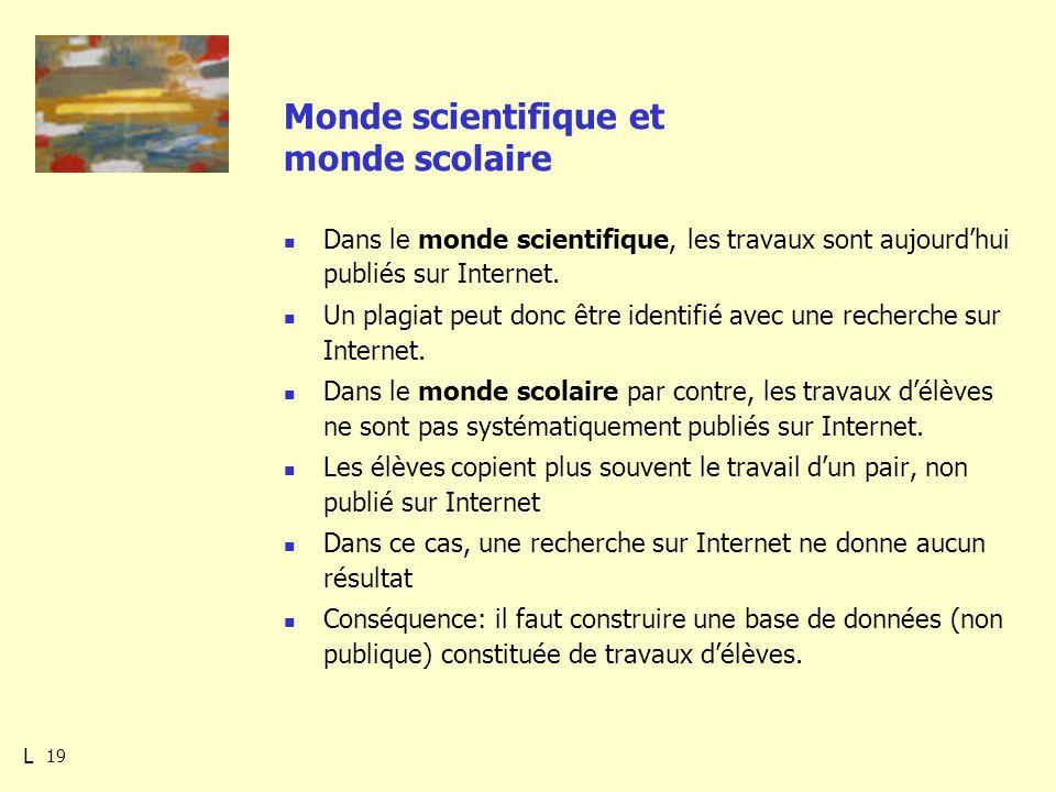 19 Monde scientifique et monde scolaire Dans le monde scientifique, les travaux sont aujourdhui publiés sur Internet.
