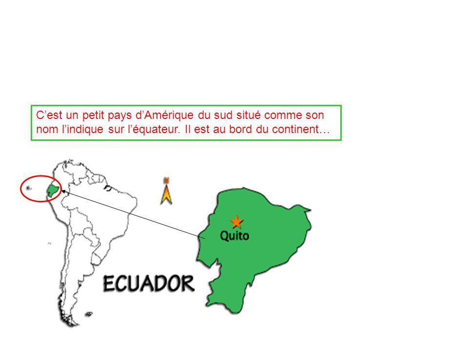 Cest un petit pays dAmérique du sud situé comme son nom lindique sur léquateur. Il est au bord du continent…