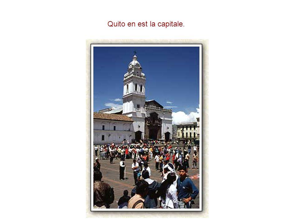Quito en est la capitale.