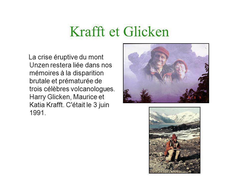 Krafft et Glicken La crise éruptive du mont Unzen restera liée dans nos mémoires à la disparition brutale et prématurée de trois célèbres volcanologue