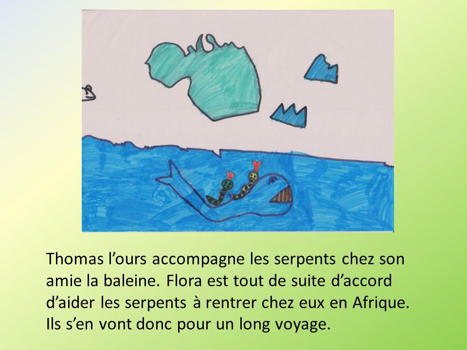 Thomas lours accompagne les serpents chez son amie la baleine. Flora est tout de suite daccord daider les serpents à rentrer chez eux en Afrique. Ils