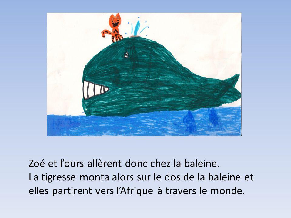 Zoé et lours allèrent donc chez la baleine.