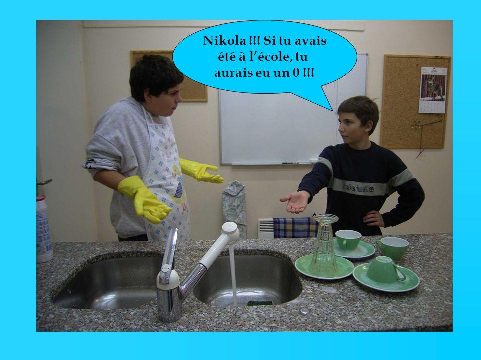 Nikola !!! Si tu avais été à lécole, tu aurais eu un 0 !!!