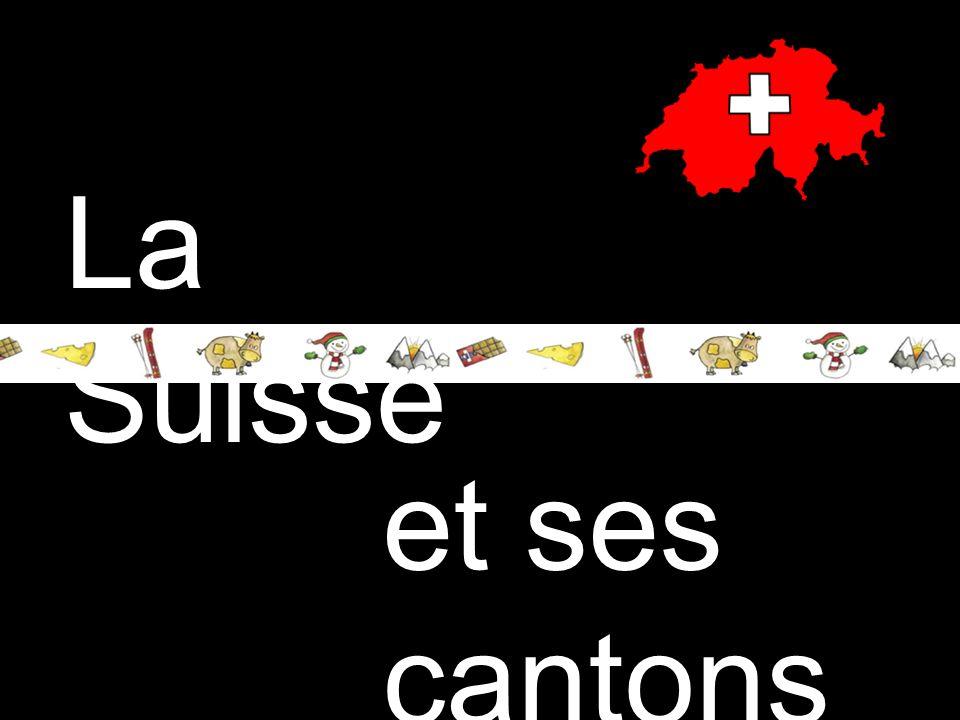 La Suisse et ses cantons