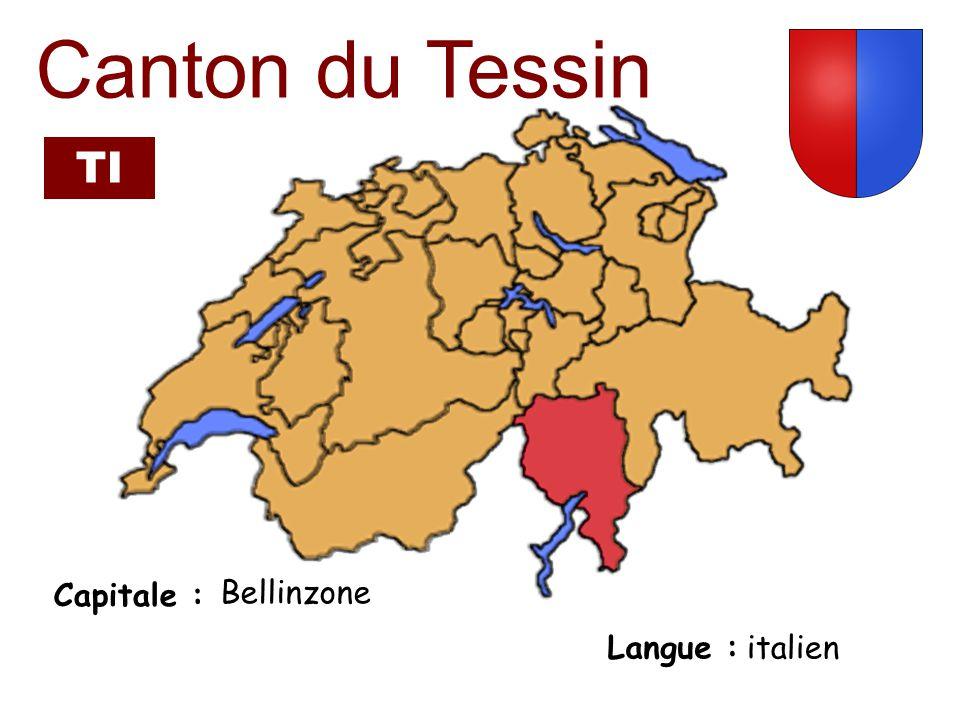 Capitale : Langue : italien Canton du Tessin Bellinzone TI