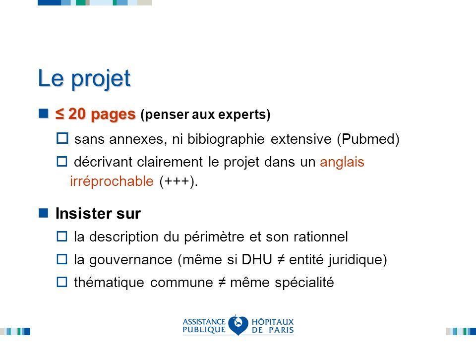 Le projet 20 pages 20 pages (penser aux experts) sans annexes, ni bibiographie extensive (Pubmed) décrivant clairement le projet dans un anglais irréprochable (+++).