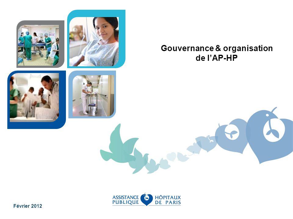 Gouvernance & organisation de lAP-HP Février 2012