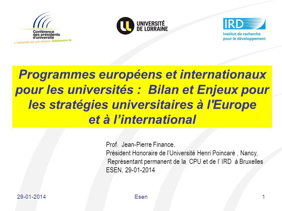 Programmes européens et internationaux pour les universités : Bilan et Enjeux pour les stratégies universitaires à l'Europe et à linternational 29-01-