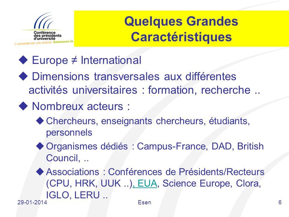 Quelques Grandes Caractéristiques Europe International Dimensions transversales aux différentes activités universitaires : formation, recherche.. Nomb