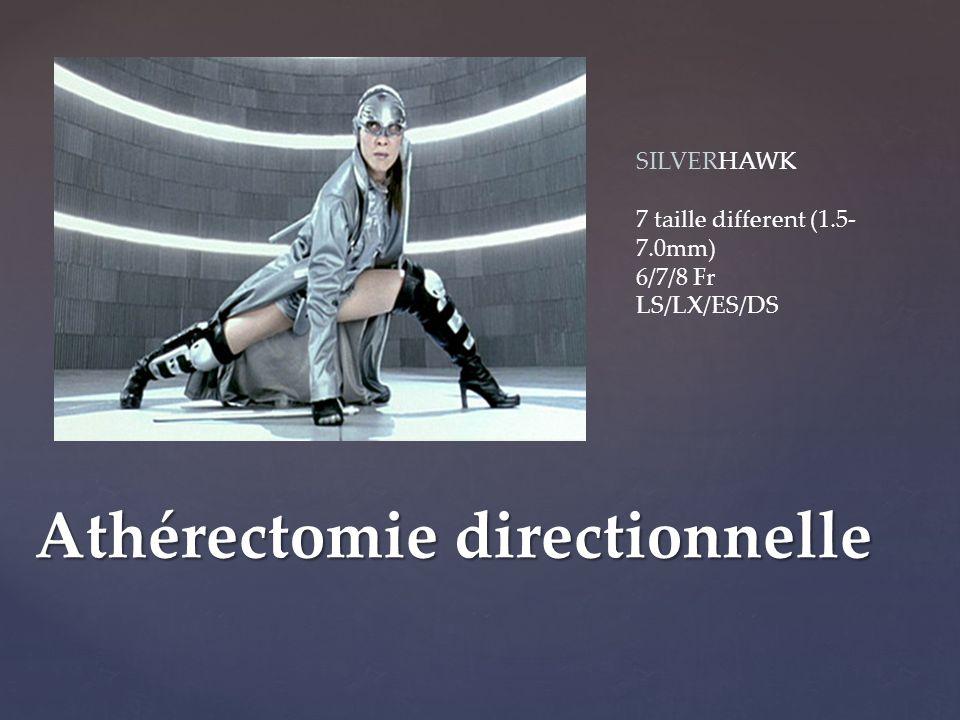 Athérectomie directionnelle SILVERHAWK 7 taille different (1.5- 7.0mm) 6/7/8 Fr LS/LX/ES/DS