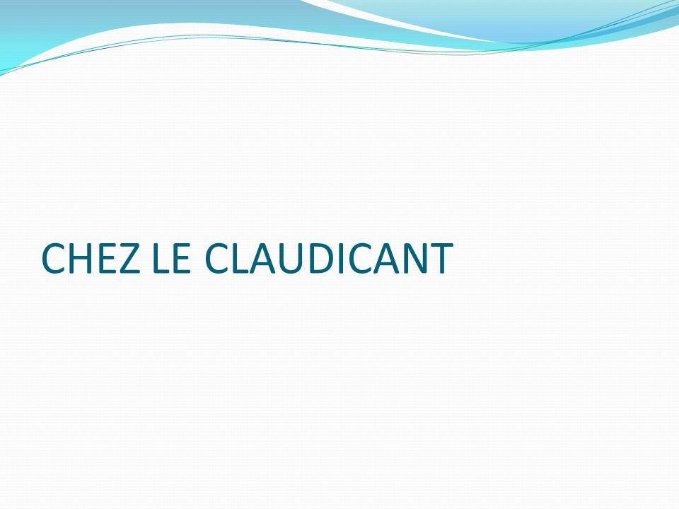 CHEZ LE CLAUDICANT