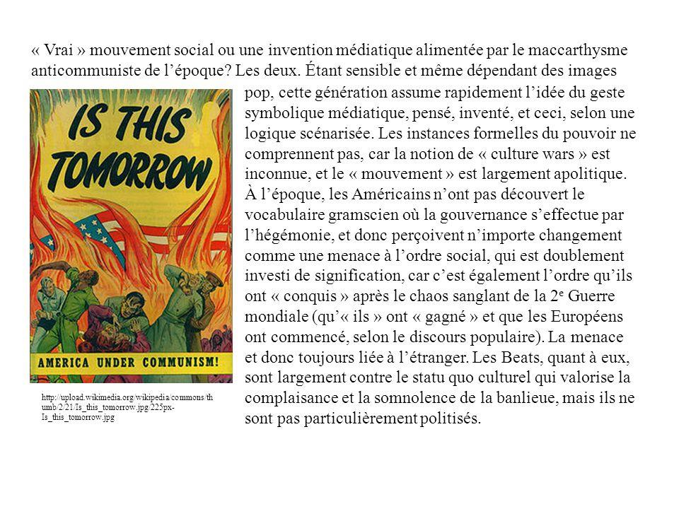 « Vrai » mouvement social ou une invention médiatique alimentée par le maccarthysme anticommuniste de lépoque? Les deux. Étant sensible et même dépend